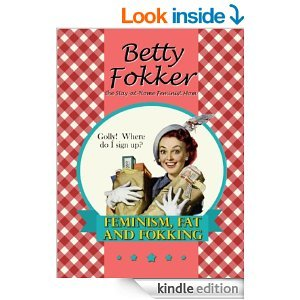 The Stay at Home Feminist Mom Betty Fokker