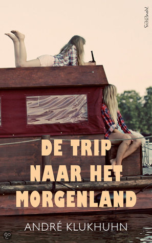 De trip naar het morgenland  by  André Klukhuhn