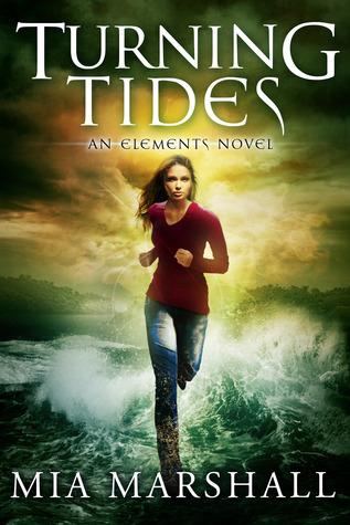 Turning Tides (Elements, #3) Mia Marshall