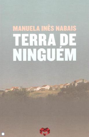 Terra de Ninguém Manuela Inês Nabais