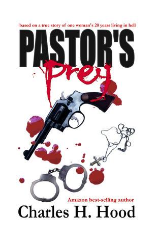 Pastors Prey Charles H. Hood