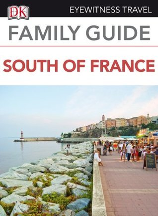 South of France  by  DK Publishing