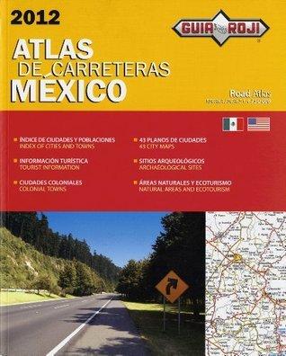 Econoatlas de Carreteras México 2012  by  Agustin Palacios Roji Garcia