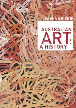 The Art of Grahame King Sasha Grishin