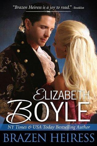 Brazen Heiress (Brazen Series) Elizabeth Boyle