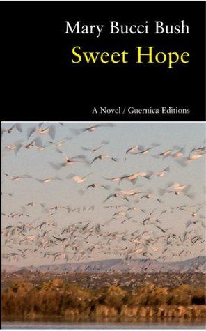 Sweet Hope (Prose Series)  by  Mary Bucci Bush