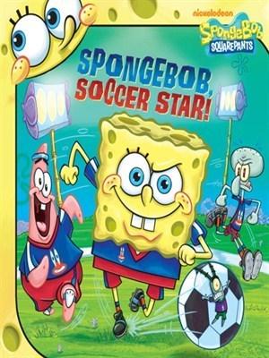 SpongeBob, Soccer Star (SpongeBob SquarePants Series) David Lewman