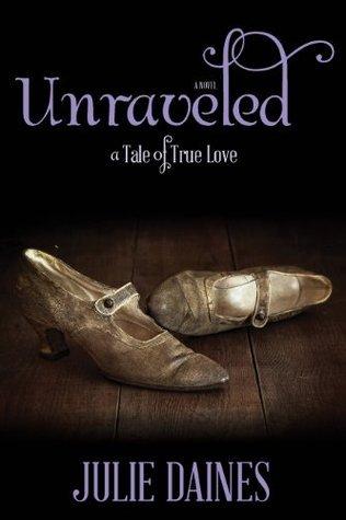 Unraveled Julie Daines