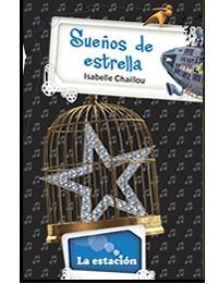 Sueños de estrella  by  Isabelle Chaillou