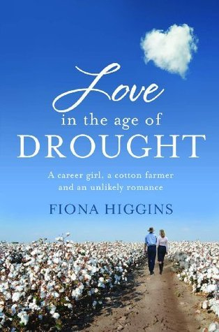 Love in the Age of Drought Fiona Higgins