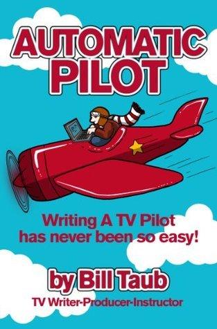Automatic Pilot  by  Bill Taub