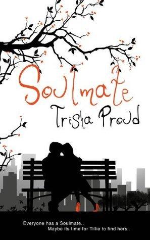 Soulmate Trisha Proud