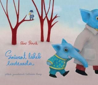 Sinivant läheb lasteaeda Aino Pervik