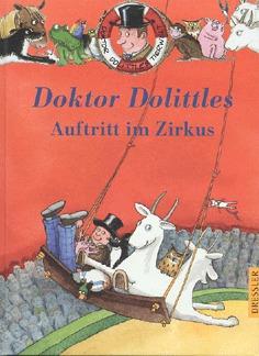 Auftritt im Zirkus ( Doktor Dolittles Tierwelt #3)  by  Charlie Sheppard/ Hugh Lofting