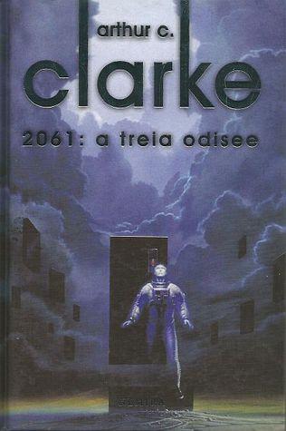 2061: A treia odisee (Space Odyssey #3) Arthur C. Clarke
