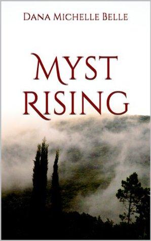 Myst Rising Dana Michelle Belle
