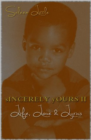 Sincerely Yours 2: Life, Love & Lyrics  by  Saleem Little
