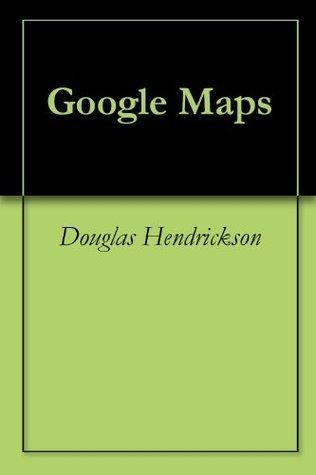Google Maps Douglas Hendrickson