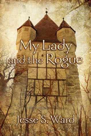 My Lady and the Rogue  by  Jesse S. Ward