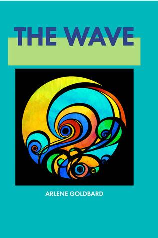The Wave Arlene Goldbard