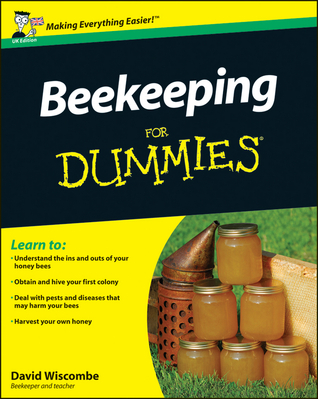 Beekeeping For Dummies David Wiscombe