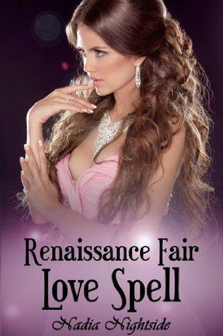 Renaissance Fair Love Spell Nadia Nightside