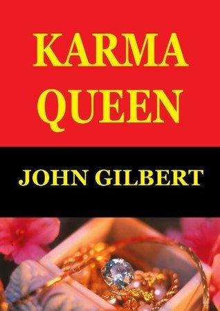 Karma Queen John Gilbert