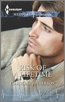 Risk Of A Lifetime  by  Caroline Anderson