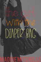 The Girl With The Diaper Bag Maddie Mitchelle