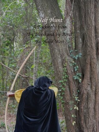 Wolf Hunt Hazel B. West