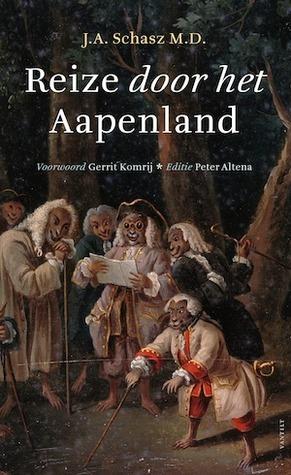 Reize door het Aapenland  by  J.A. Schasz