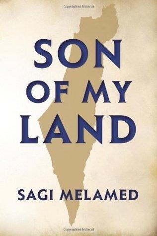 Son of My Land  by  Sagi Melamed