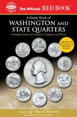 A Guide Book of Washington and State Quarter Dollars (Official Red Books) Q. David Bowers