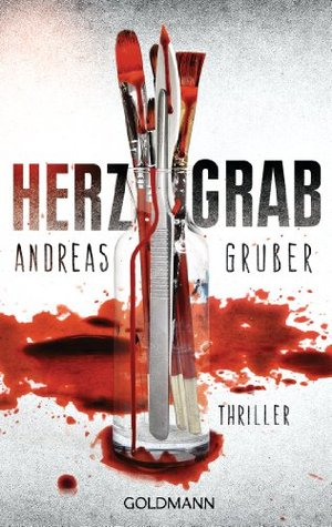 Herzgrab: Thriller  by  Andreas Gruber