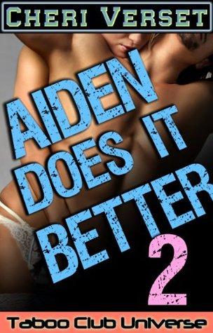 Aiden Does It Better 2  by  Cheri Verset