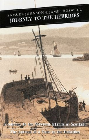Journey to the Hebrides: A Journey to the Western Islands of Scotland & The Journal of a Tour to the Hebrides (Canongate Classics)  by  Samuel Johnson