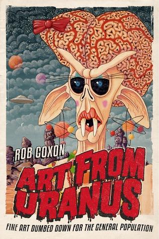Art from Uranus Rob Coxon