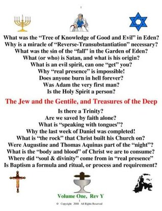 The Jew and the Gentile, Treasures of the Deep (Volume 1) (End-Time) William F. Rootz