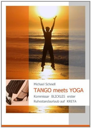 TANGO meets YOGA  by  Michael Schnell