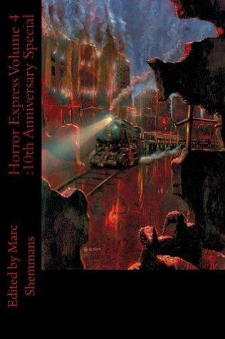 Horror Express Volume 4: 10th Anniversary Special  by  Clive Barker