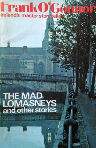 The Mad Lomanseys and other stories  by  Frank OConnor