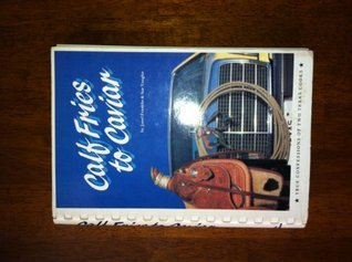 Calf Fries to Caviar (First Printing 1983)(Plastic Comb Binding) Sue Vaughn Janel Franklin