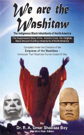 We are the Washitaw: The Washitaw Doctrine R A Umar Shabazz Bey