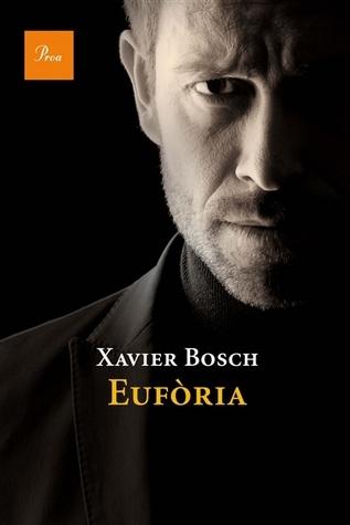 Eufòria  by  Xavier Bosch