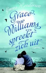 Grace Williams spreekt zich uit  by  Emma Henderson