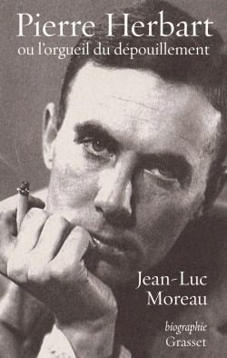 Pierre Herbart ou lorgueil du dépouillement  by  Jean-Luc Moreau