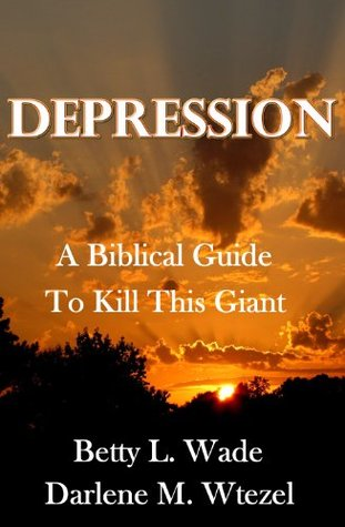 Anxiety: Your Biblical Guide to Kill This Giant  by  Betty L. Wade