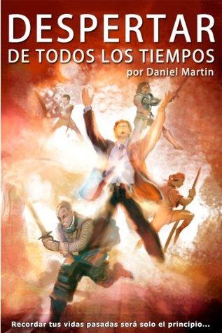 Despertar de Todos Los Tiempos Daniel Martin