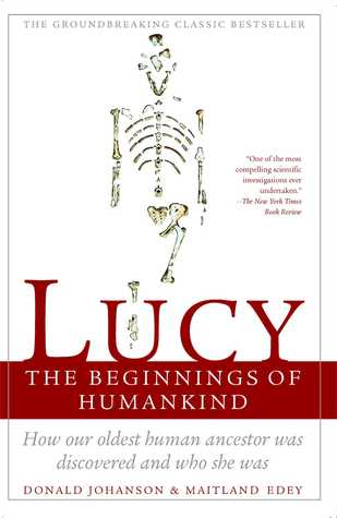 Lucys Child: The Discovery Of A Human Ancestor  by  Donald C. Johanson