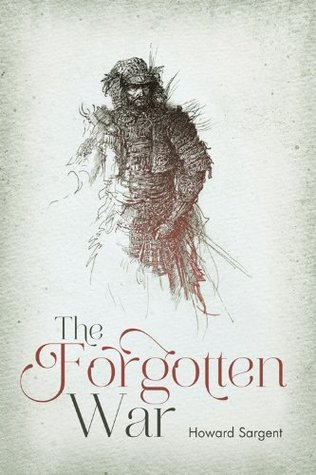 The Forgotten War  by  Howard  Sargent